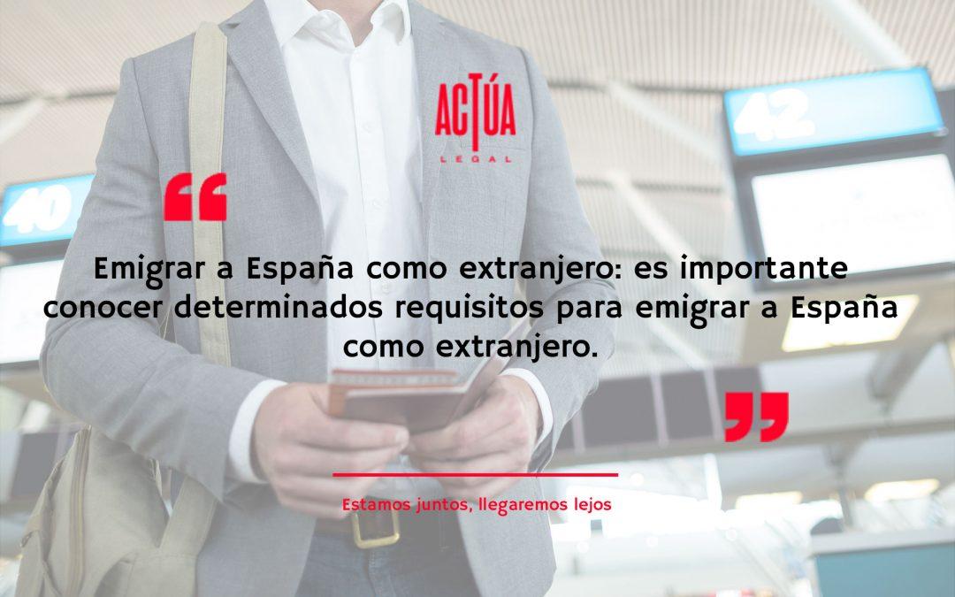 Emigrar a España como Extranjero