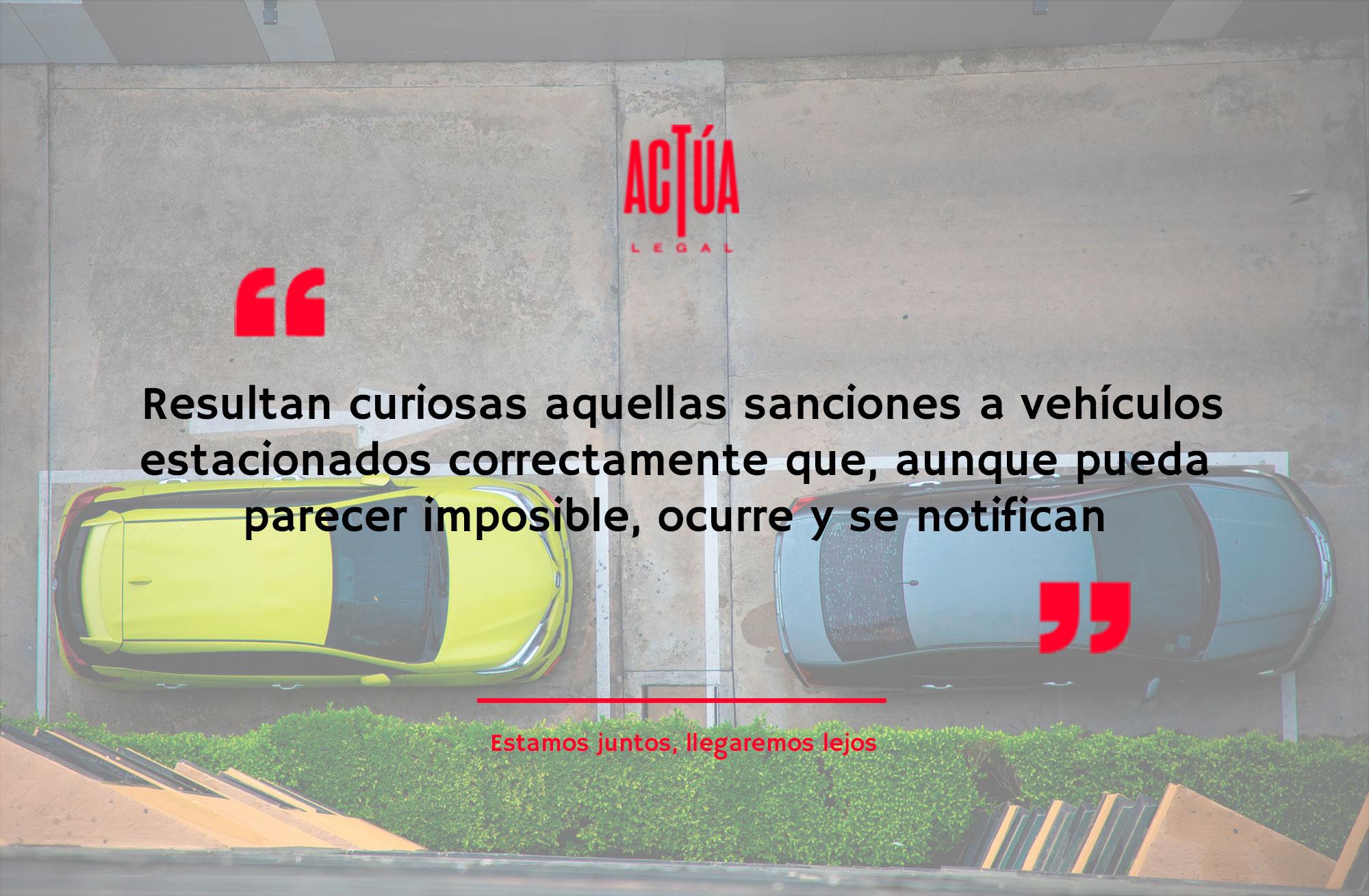 Sanciones a vehículos estacionados correctamente